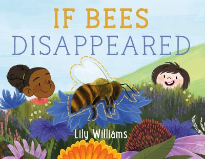 If bees disappeared bookcover